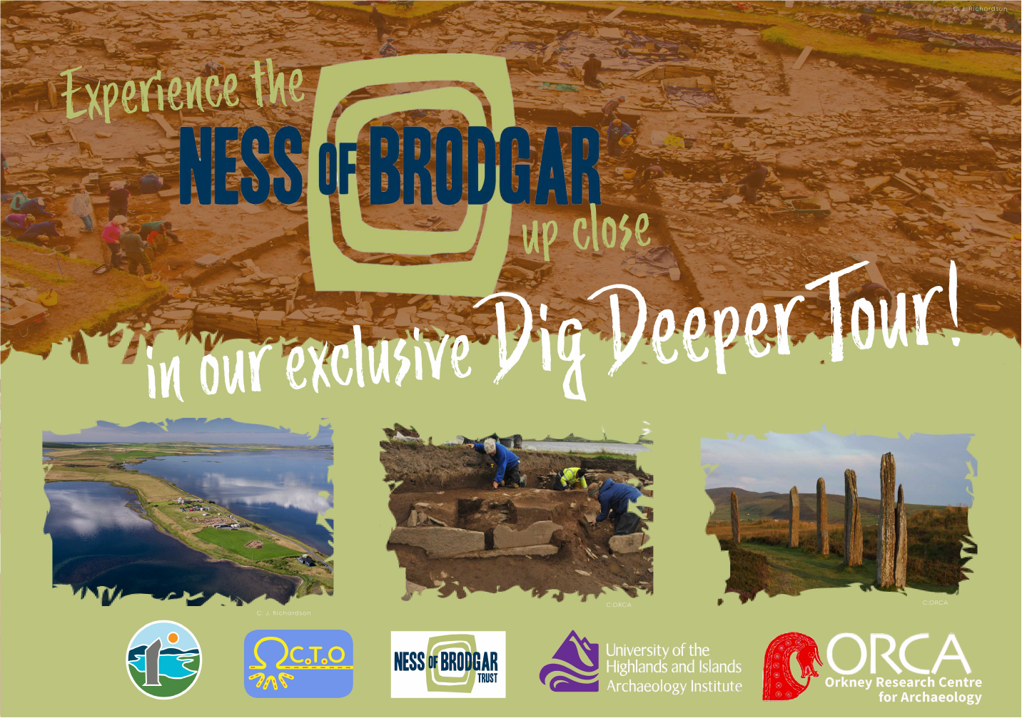 Ness of Brodgar Dig Deeper Tour graphic showing the dig site and the logos of ORCA, Ness of Brodgar Turst, UHI